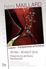 King of Rome's Palace, Rambouillet, 30 May- 30 August 2015 - Rémi Maillard, artiste laqueur décorateur